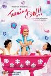 Jeneva Talwar, Gul Panag, Tillotama Shome (Turning 30 Movie Poster)