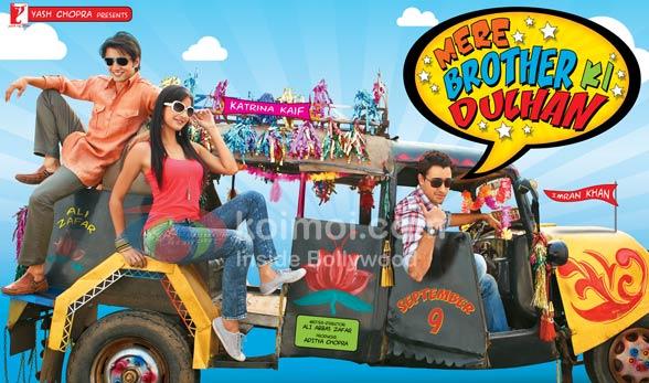 Ali Zafar, Katrina Kaif, Imran Khan (Mere Brother Ki Dulhan Movie First Look Poster)