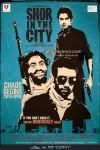 Pitobash Tripathi, Tusshar Kapoor, Sendhil Ramamurthy (Shor In The City Movie Posters)
