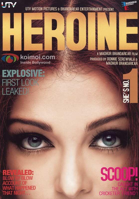 Aishwarya Rai Is Madhur Bhandarkar's Heroine (Aishwarya Rai 'Heroine' Movie First Look Poster)