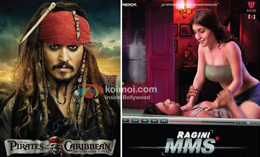Pirates On Top, Ragini MMS Drops: Box-Office Report (Pirates Of The Caribbean: On Stranger Tides Movie Poster, Ragini MMS Movie Poster)