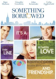 Something Borrowed Preview (Something Borrowed Movie Poster)