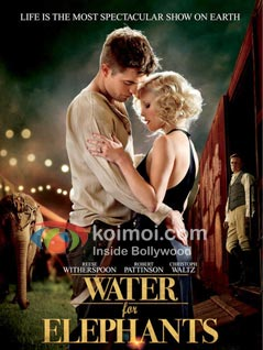 Water For Elephants Preview (Water For Elephants Movie Poster)