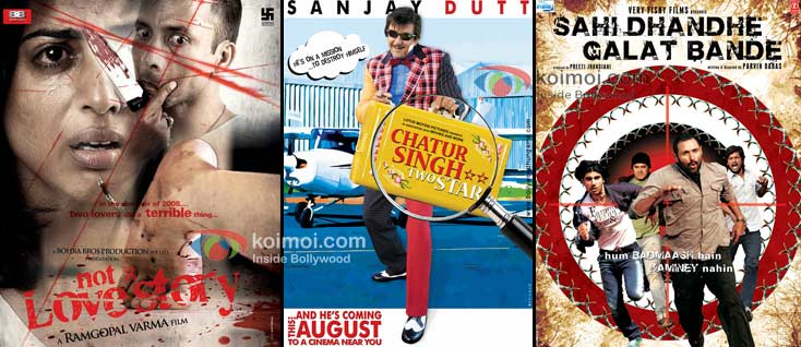 Posters of Not A Love Story, Chatur Singh Two Star and Sahi Dhandhe Galat Bande.