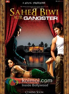 Saheb Biwi Aur Gangster Preview (Saheb Biwi Aur Gangster Movie Poster)