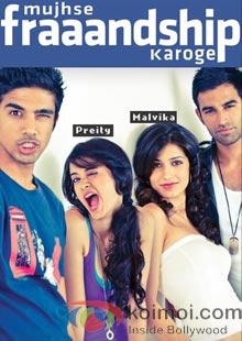 Mujhse Fraaandship Karoge Preview (Mujhse Fraaandship Karoge Movie Poster)