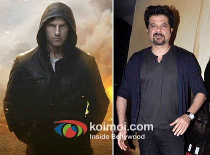 Tom Cruise in Mission Impossible Ghost Protocol and Anil Kapoor