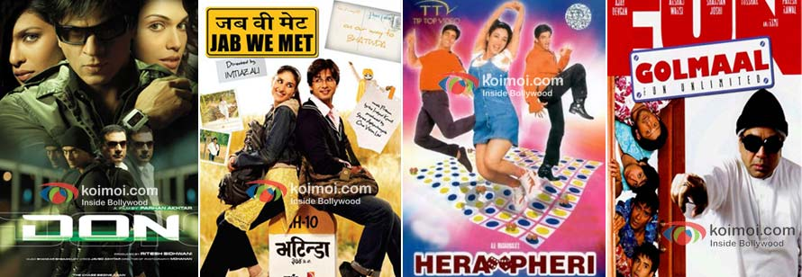 Don, Jab We Met, Hera Pheri and Golmaal Fun Unlimited weren't hits when they hit theatres