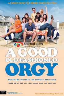 A Good Old Fashioned Orgy Movie Poster