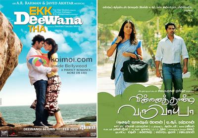Posters Of Ekk Deewana Tha And Vinnaithaandi Varuvaayaa