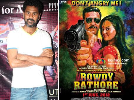 Director Prabhudeva and Rowdy Rathore Movie Poster