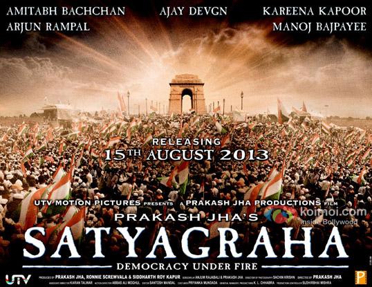 Amitabh Bachchan, Ajay Devgan, Ajay Devgn, Kareena Kapoor, Arjun Rampal, Manoj Bajpayee starrer Satyagraha - Democracy Under Fire Movie First Look Poster