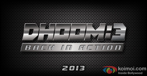 Dhoom:3 Back In Action