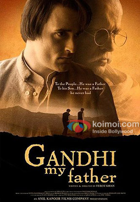 Gandhi My Father (2007) Poster