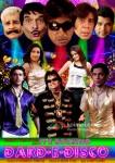 Sharat Saxena, Asrani, Shakti Kapoor, Razzak Khan, Rituparna Sengupta, Aryeman Ramsay, Bappi Lahiri, Sneha Ullal, Akshay Kapoor Its-Rocking-Dard-E-Disco-Movie Poster