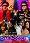 Sneha Ullal, Shakti Kapoor, Akshay Kapoor, Bappi Lahiri, Aryeman Ramsay, Rituparna Sengupta Its Rocking Dard-E-Disco Movie Poster