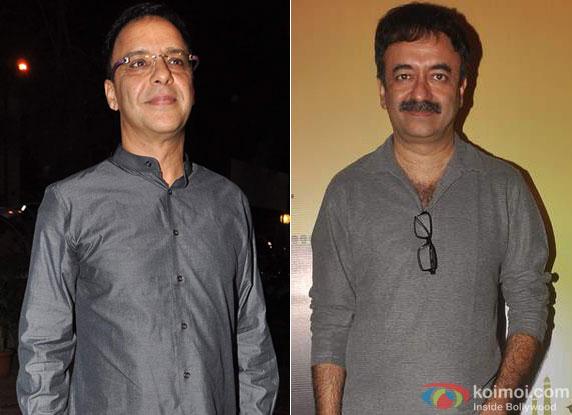 Vidhu Vinod Chopra and Rajkumar Hirani