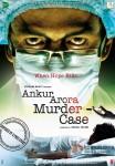 Ankur Arora Murder Case Movie Poster 3