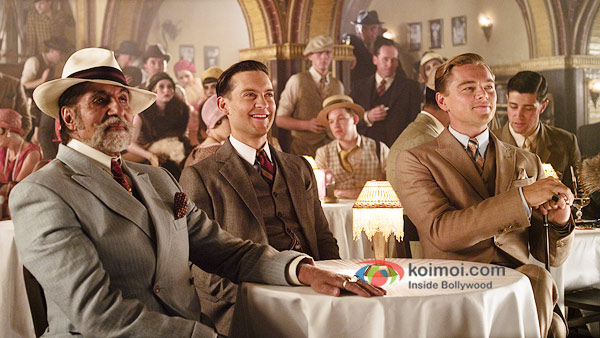 Amitabh Bachchan, Tobey Maguire and Leonardo Dicaprio in The Great Gatsby Movie Stills