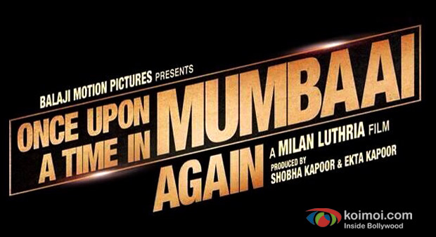 Once Upon A Time in Mumbai Again logo
