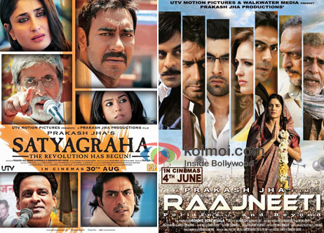 Satyagraha And Raajneeti Movie Poster Koimoi
