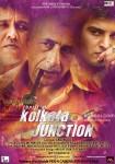 Jimmy Shergill, Naseeruddin Shah and Kay Kay Menon starrer Kolkata Junction Movie Poster 4