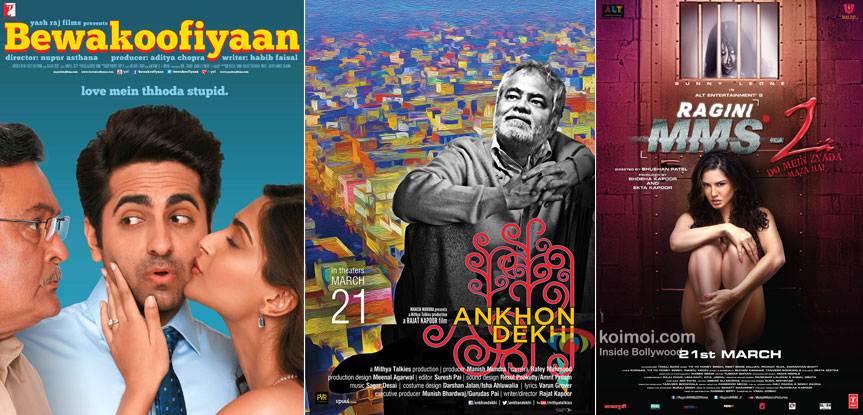 Bewakoofiyaan, Ankhon Dekhi and Ragini MMS 2 Movie Poster