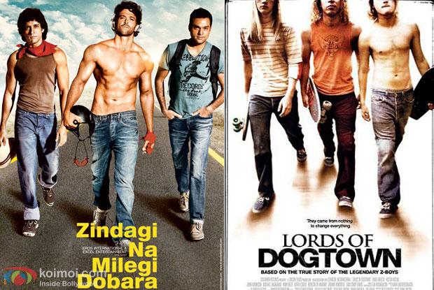 Zindagi Na Milegi Dobara and Lords of Dogtown: Same Hollywood Poster Dobara
