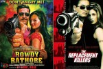 Rowdy Rathore and The Replacement Killers: Rowdy Rathore Ya Poster Chor?