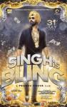 Akshay Kumar starrer Singh Is Bling Movie Poster 1