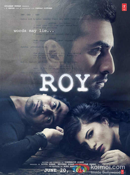 Ranbir Kapoor, Arjun Rampal And Jacqueline Fernandez in Roy Movie Poster