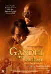 Gandhi, My Father: Based On The Life Of Harilal Gandhi
