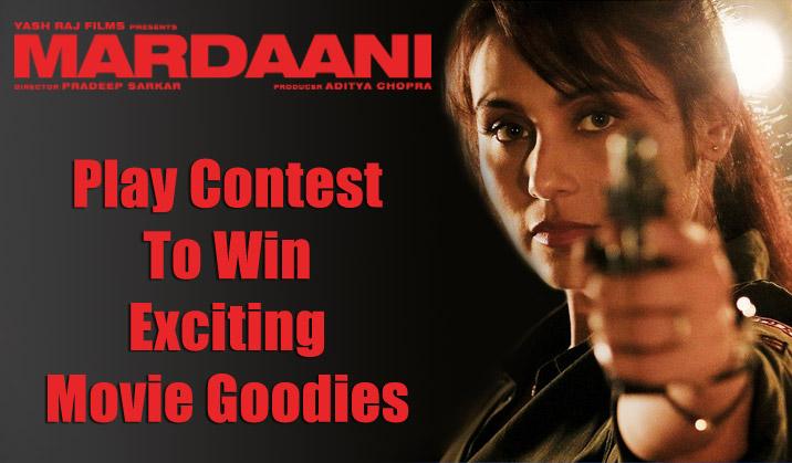 Mardaani Contest On Koimoi.com