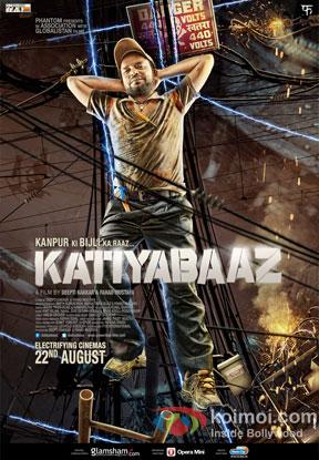 Katiyabaaz Movie Poster