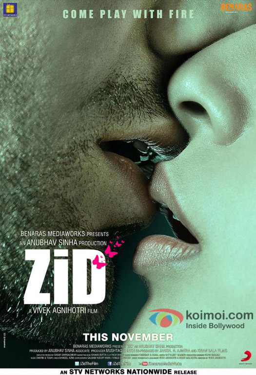 Anubhav Sinha's 'ZID' Movie Poster