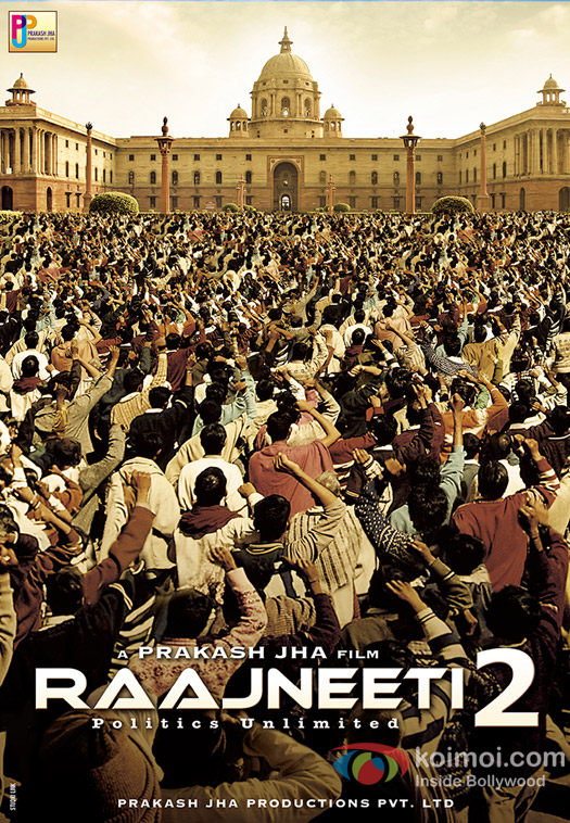'Raajneeti 2' Movie Poster