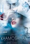 Gurmeet Choudhary, Sapna Pubbi and Ali Fazal starrer Khamoshiyan Movie Poster 2