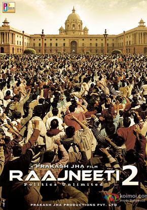 Raajneeti 2 (2015) Movie Poster