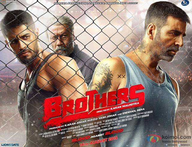 Sidharth Malhotra, Jackie Shroff and Akshay Kumar starrer 'Brothers' Movie Poster
