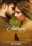 Emraan Hashmi and Vidya Balan starrer Hamari Adhuri Kahani Movie Poster 2
