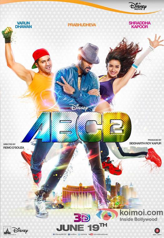 Varun Dhawan, Prabhudheva and Shraddha Kapoor in a 'ABCD 2' movie poster