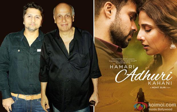 Mohit Suri, Mahesh Bhatt and Hamari Adhuri Kahani movie poster