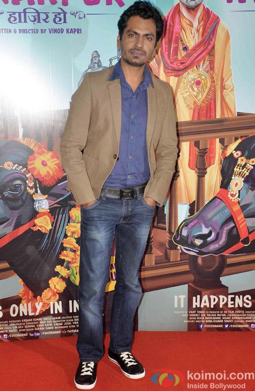 Nawazuddin Siddiqui during the screening of 'Miss Tanakpur Hazir Ho'