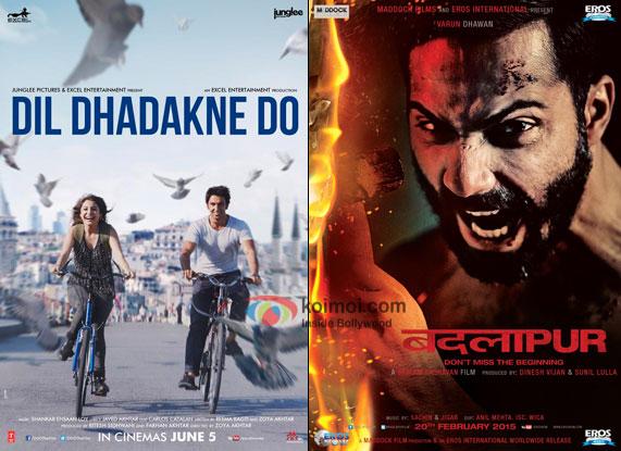 Dil Dhadakne Do and Badlapur movie posters