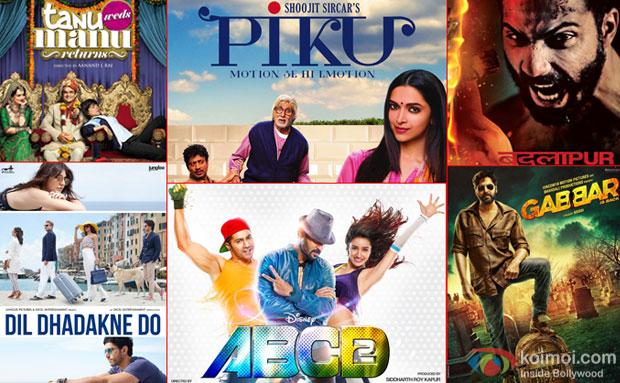 Tanu Weds Manu Returns, Piku, Badlapur, Dil Dhadakne Do, ABCD 2 and Gabbar Is Back movie posters