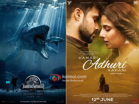 Jurassic World and Hamari Adhuri Kahani movie posters