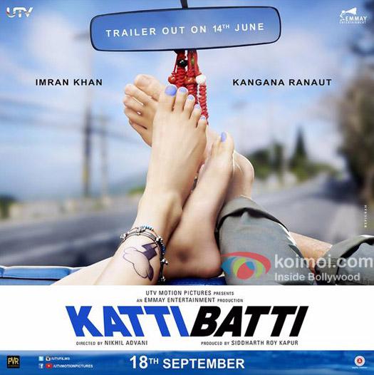 Imran Khan and Kangana Ranaut Starrer 'Katti Batti' movie poster