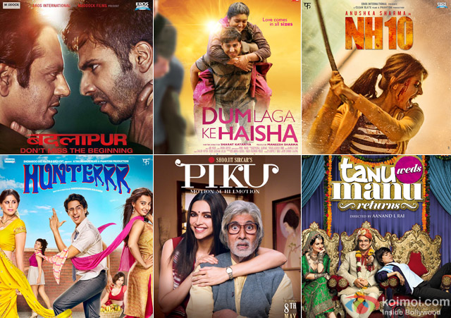 Badlapur, Dum Laga Ke Haisha, NH10, Hunterrr, Piku and Tanu Weds Manu Returns Movie Poster