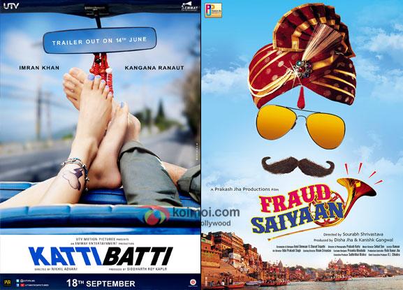 Katti Batti and Fraud Saiyaan movie posters