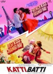 Imran Khan and Kangana Ranaut starrer Katti Batti Movie Poster 4